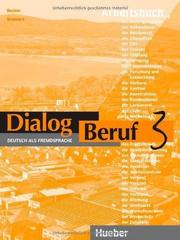 Dialog Beruf 3 Arbeitsbuch