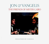 Jon & Vangelis / The Friends Of Mister Cairo (CD)