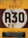 Rush / R30 - 30th Anniversary World Tour (DVD+2CD)
