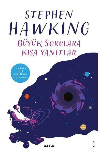 Kitab Büyük Sorulara Kısa Yanıtlar   Stephen Hawking