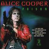 Alice Cooper / Poison (2CD)