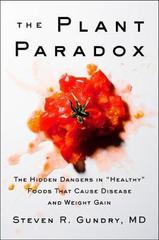 The Plant Paradox : The Hidden Dangers in