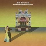 Tim Bowness / Abandoned Dancehall Dreams (CD)