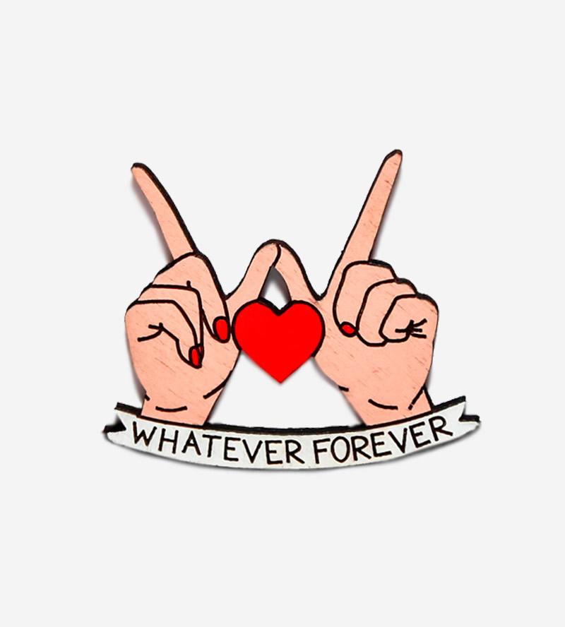 Брошь Whatever Forever