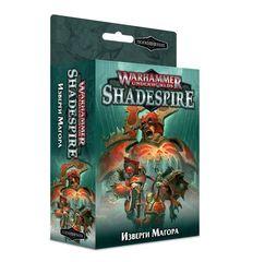 Warhammer Underworlds: Shadespire – Изверги Магора