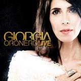 Giorgia / Oronero Live (CD)