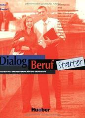 Dialog Beruf Starter Kursbuch