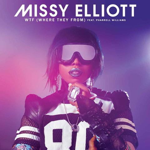 Missy Elliott Feat. Pharrell Williams / WTF (Where They From)(12