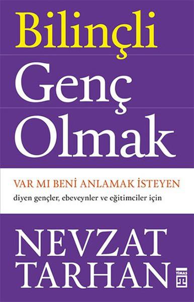Kitab Bilinçli Genç Olmak | Nevzat Tarhan