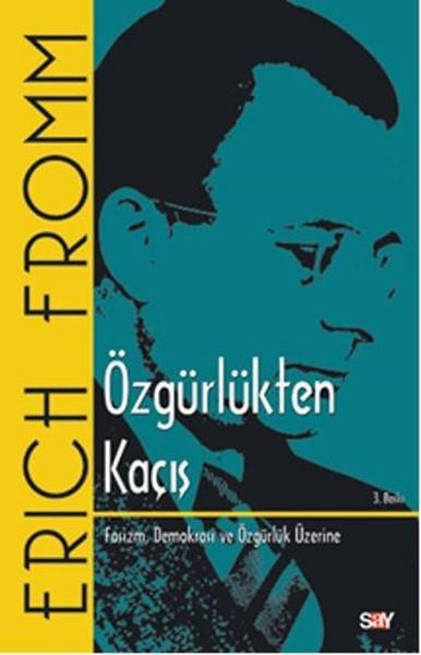 Kitab Özgürlükten Kaçış   Erich Fromm