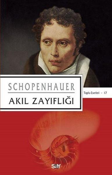 Kitab Akıl Zayıflığı | Arthur Schopenhauer