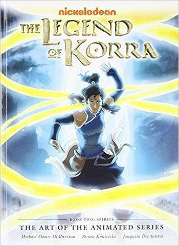 The art of the Legend of Korra book 2: Spirits