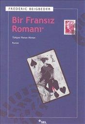 Kitab Bir Fransiz Romani   Frederic Beigbeder