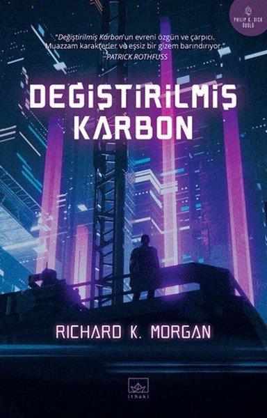 Kitab Değiştirilmiş Karbon   Richard K. Morgan