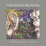 Igor Butman Orchestra / Sheherazade's Tales (2LP)