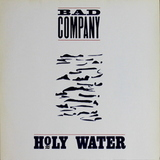 Bad Company / Holy Water (LP)