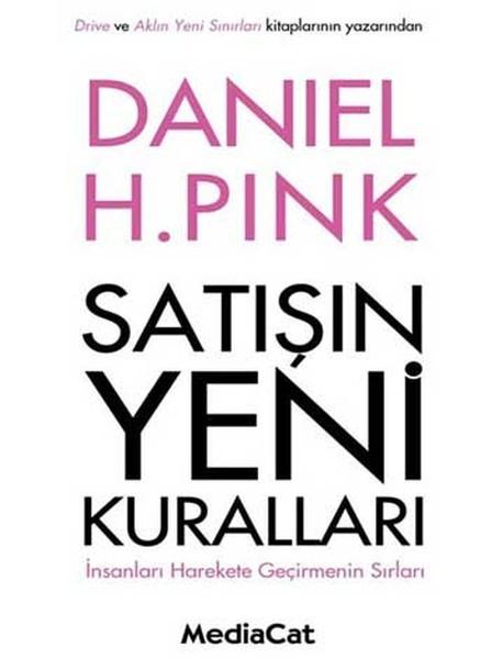 Kitab Satışın Yeni Kuralları | Daniel H. Pink