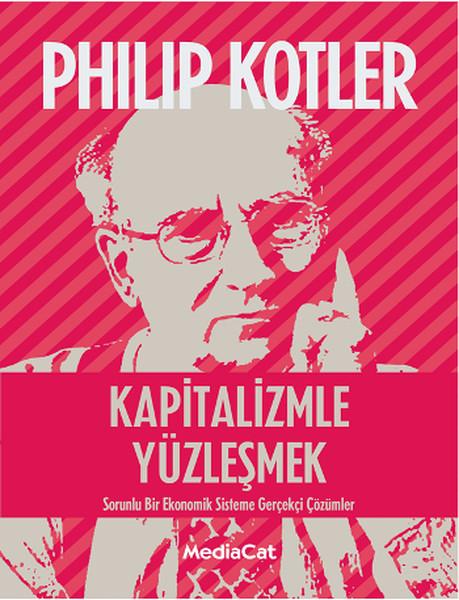 Kitab Kapitalizmle Yüzleşmek   Phillip Kotler