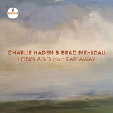 Charlie Haden & Brad Mehldau / Long Ago And Far Away (CD)