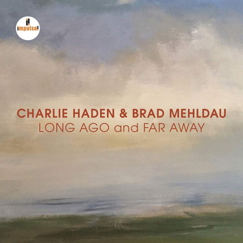 Charlie Haden & Brad Mehldau / Long Ago And Far Away (CD)