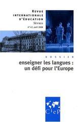 Enseigner les langues, un defi pour l'europe