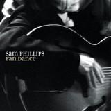 Sam Phillips / Fan Dance (LP)