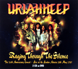 Uriah Heep ‎/ Raging Through The Silence (The 20th Anniversary Concert - Live At The London Astoria 18th May 1989)(2CD+DVD)