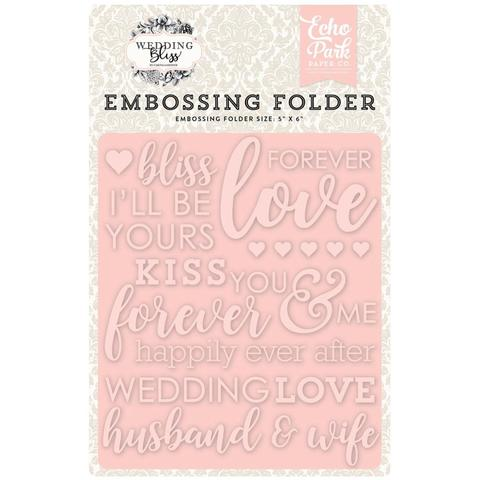 Папка для тиснения Echo Park Embossing Folder - Wedding Bliss, Forever Love
