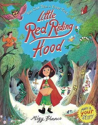 Kitab You Can Tell a Fairy Tale: Little Red Riding Hood   Migy Blanco