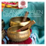 Jens Buchert / Klangschalen Mandala (Eine Klangreise Fur Meditation, Entspannung & Achtsamkeit)(CD)