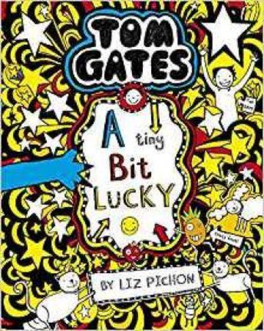 Tom Gates: A Tiny Bit Lucky