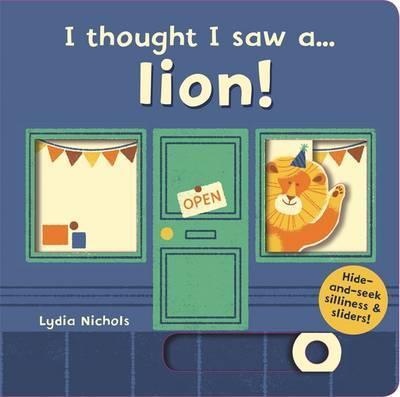 Kitab I thought I saw a... lion!   Ruth Symons ,
