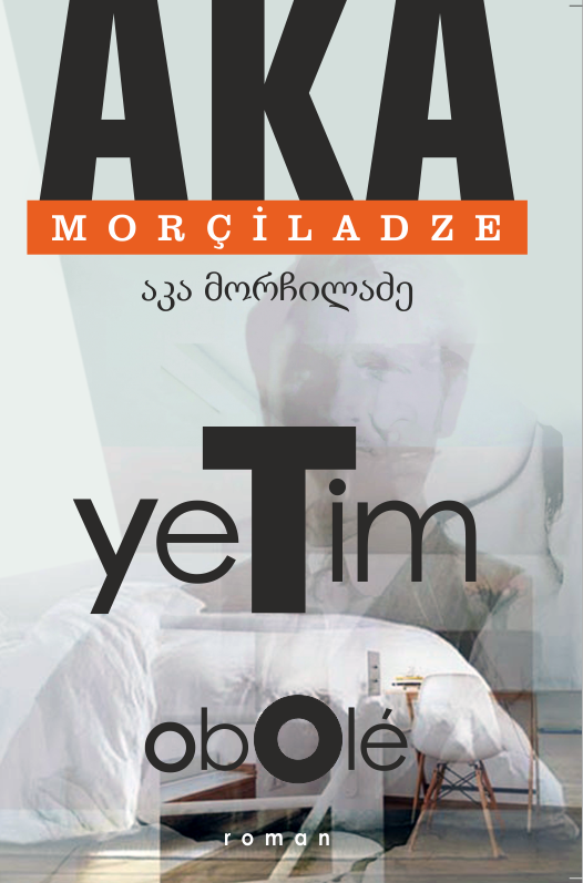 Image result for Yetim - Aka Morçiladze