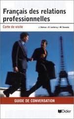 Francais des relations professionnelles Guide d...