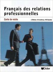 Francais des relations professionnelles Livre d...