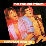 European Tour '82 / The Rolling Stones