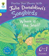 Songbirds: Where Is Snail and Other Stories