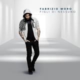 Fabrizio Moro / Figli Di Nessuno (CD)
