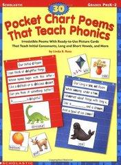 30 Pocket Chart Poems That Teach Phonics (Grade...