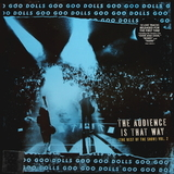 Goo Goo Dolls / The Audience Is That Way (The Rest Of The Show) Vol. 2 (LP)