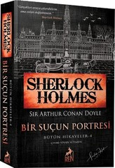 Sherlock Holmes - Bir Suçun Portresi - Bütün Hikayeler 4