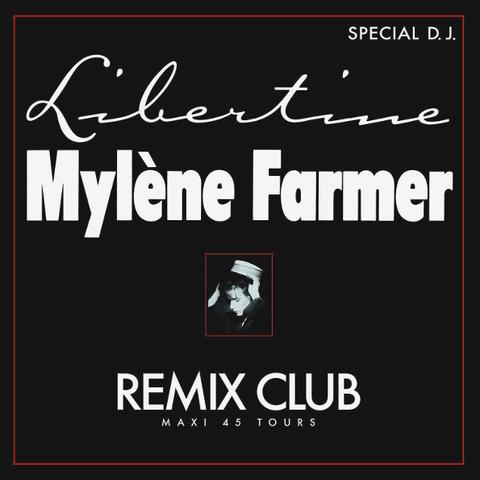 Mylene Farmer / Libertine (Remix Club)(12