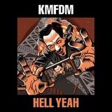 KMFDM / Hell Yeah (RU)(CD)