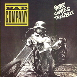 Bad Company / Here Comes Trouble (LP)