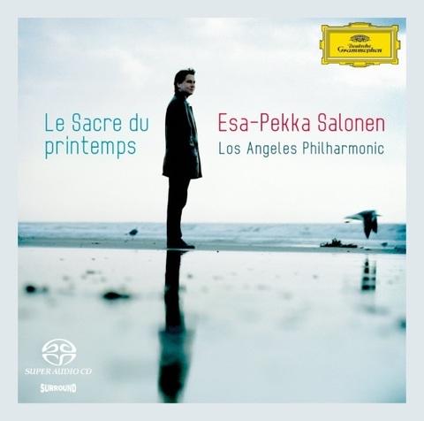 Esa-Pekka Salonen, Los Angeles Philharmonic Orchestra / Le Sacre Du Printemps (SACD)
