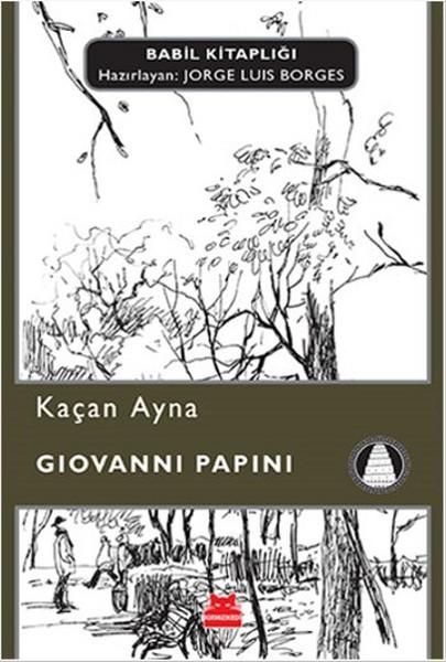 Kitab Kaçan Ayna   Giovanni Papini
