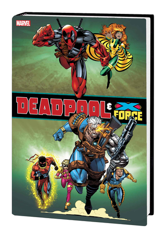 Deadpool and X-Force Omnibus