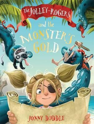Kitab The Jolley-Rogers and the Monster's Gold   Jonny Duddle