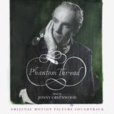 Soundtrack / Jonny Greenwood: Phantom Thread (LP)