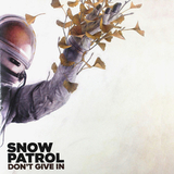 Snow Patrol / Don't Give In (10' Vinyl Single)